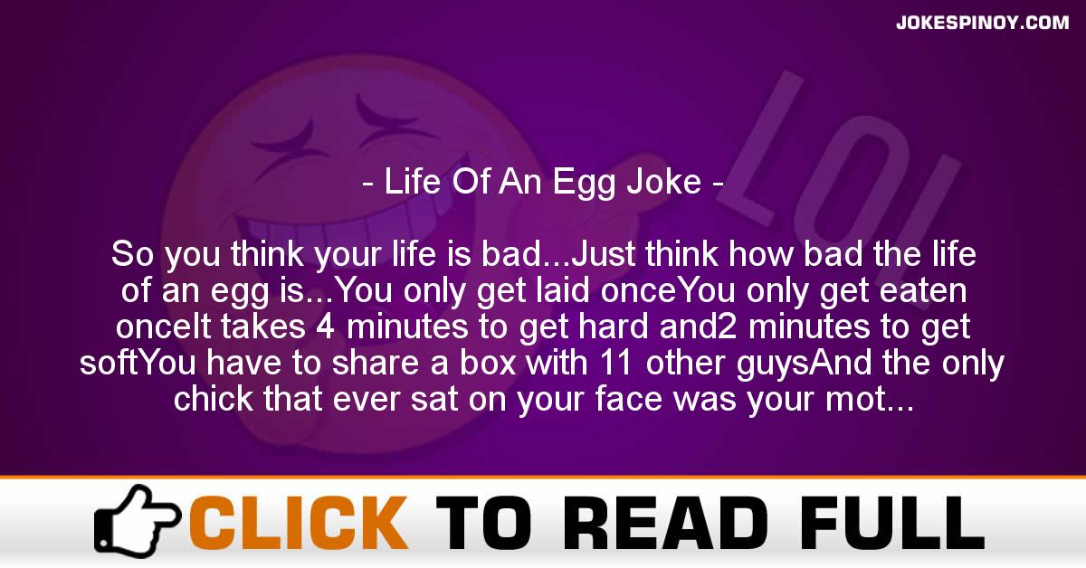 Life Of An Egg Joke