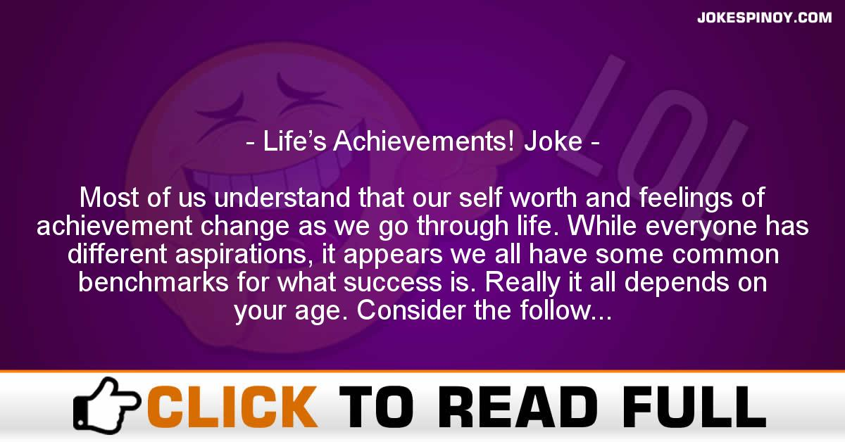 Life's Achievements! Joke