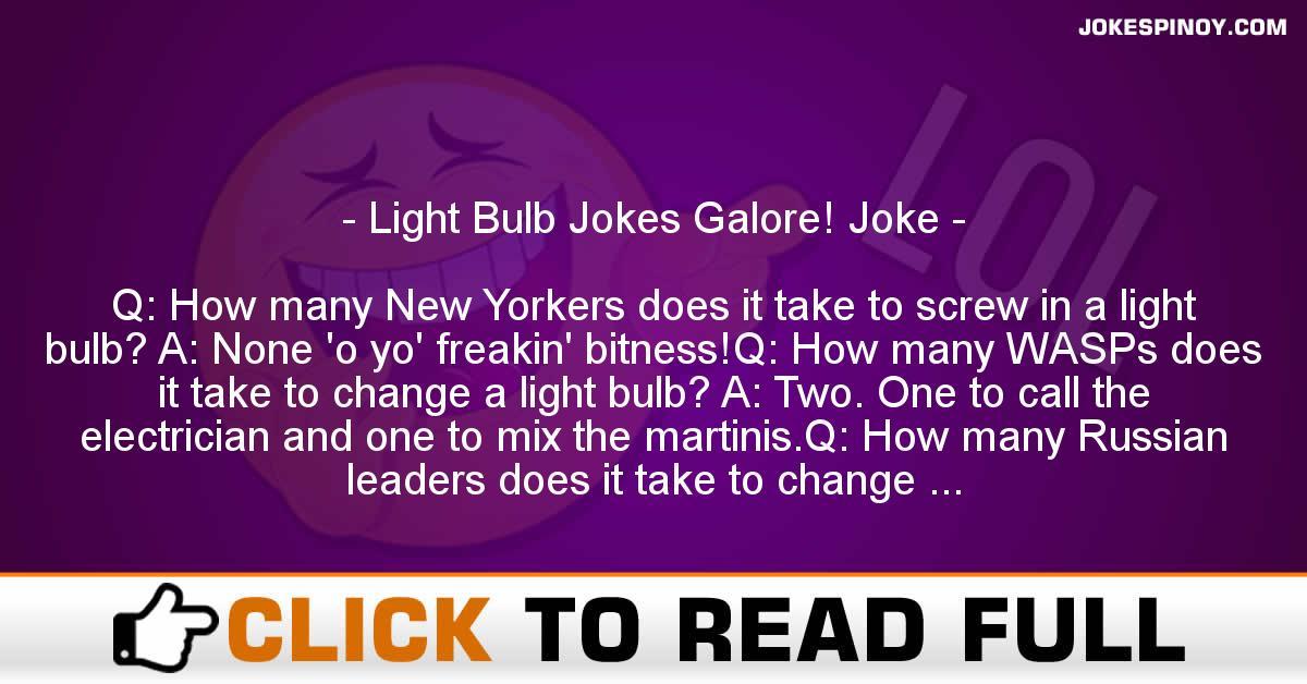 Light Bulb Jokes Galore! Joke