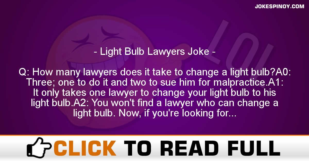 Light Bulb Lawyers Joke