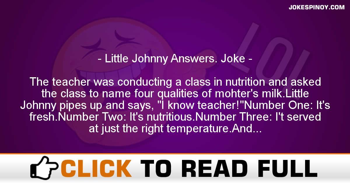 Little Johnny Answers. Joke