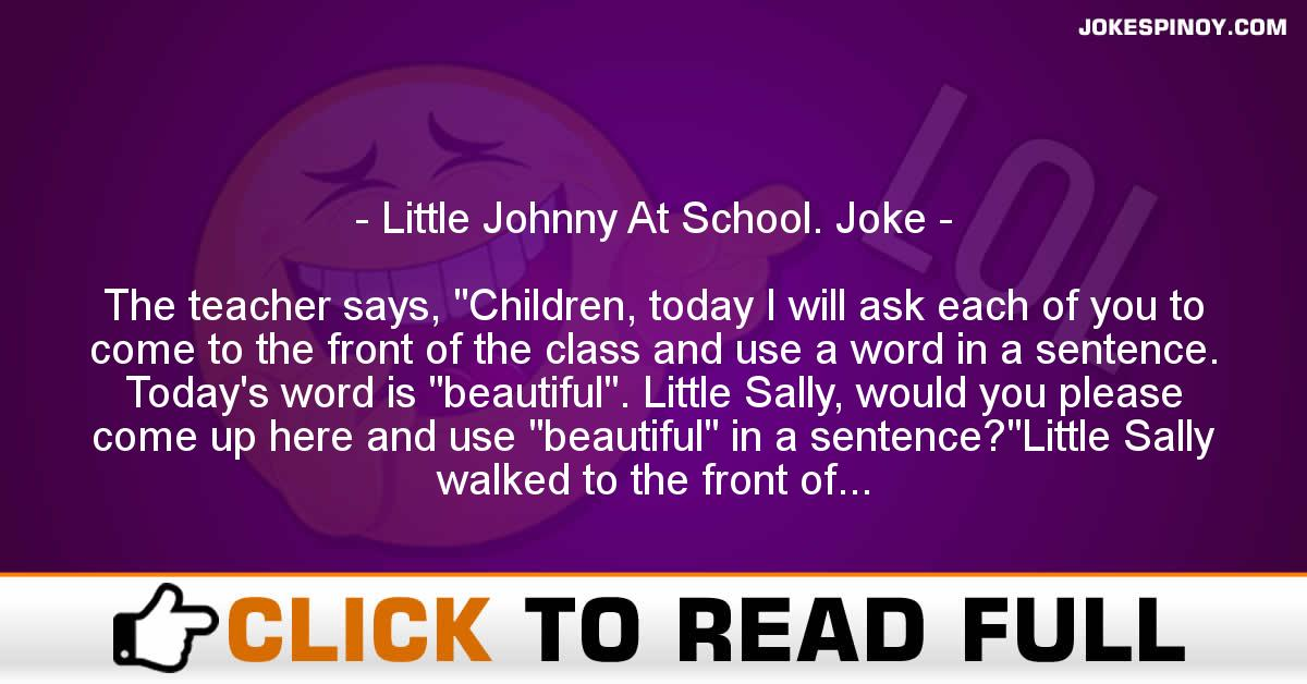Little Johnny At School. Joke