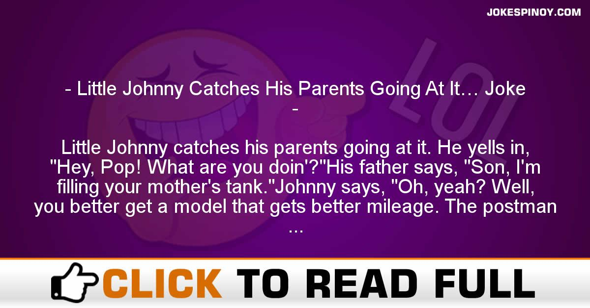 Little Johnny Catches His Parents Going At It… Joke