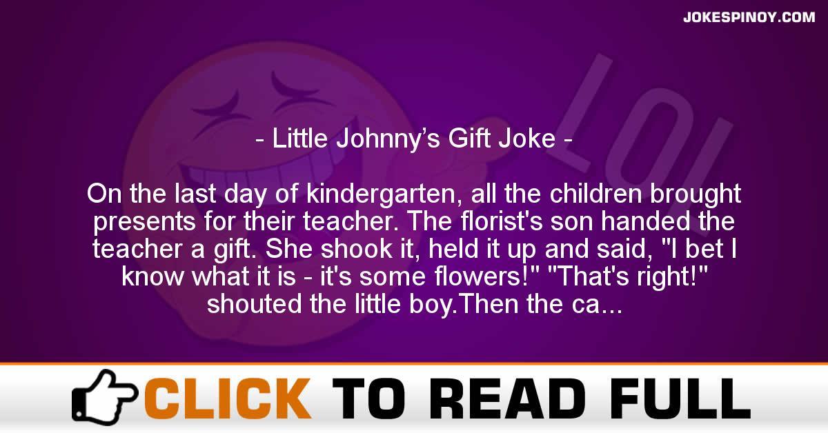 Little Johnny's Gift Joke