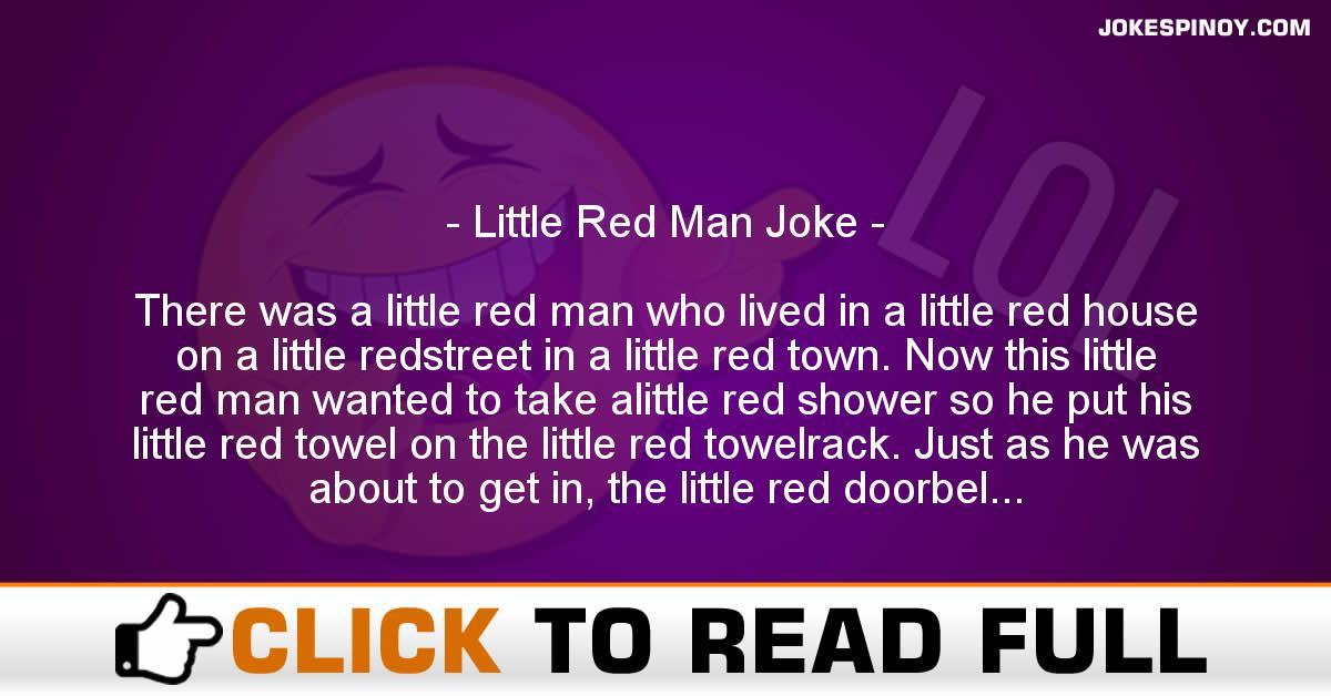 Little Red Man Joke