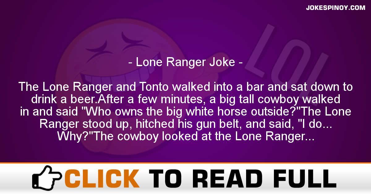 Lone Ranger Joke