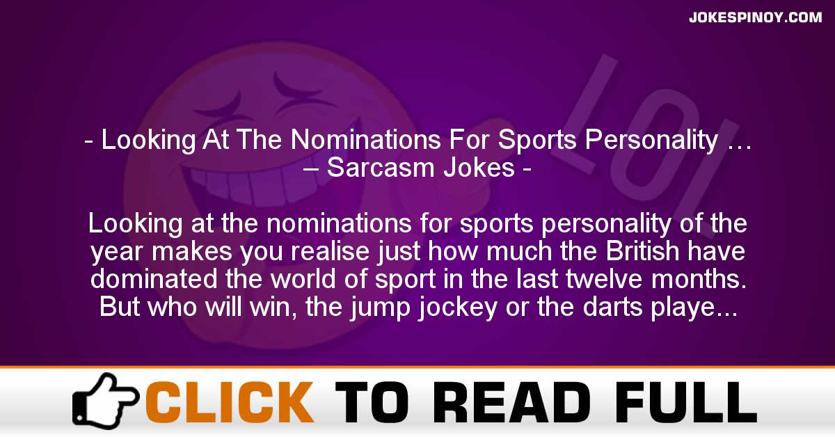 Looking At The Nominations For Sports Personality … – Sarcasm Jokes