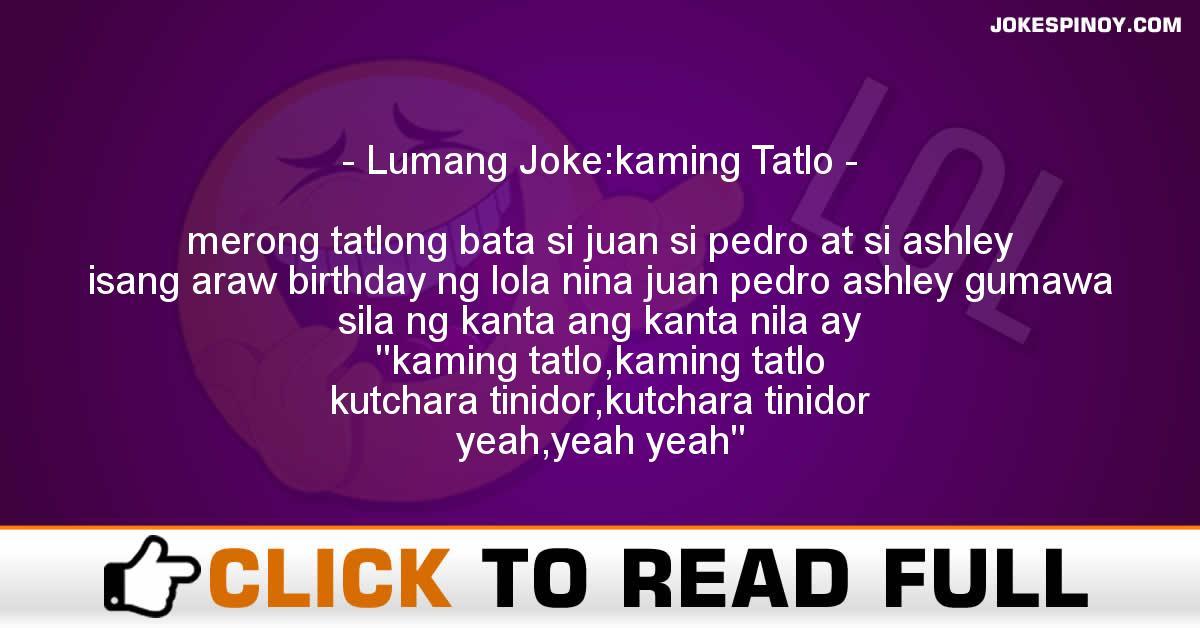 Lumang Joke:kaming Tatlo