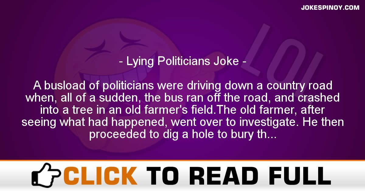 Lying Politicians Joke