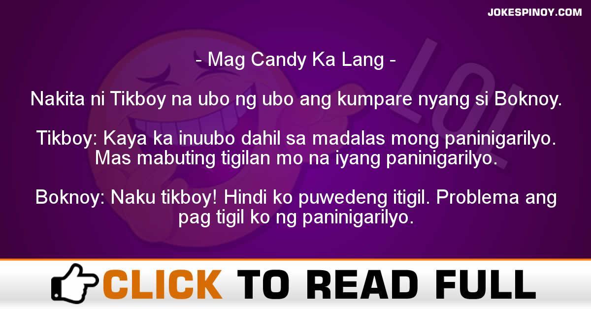 Mag Candy Ka Lang