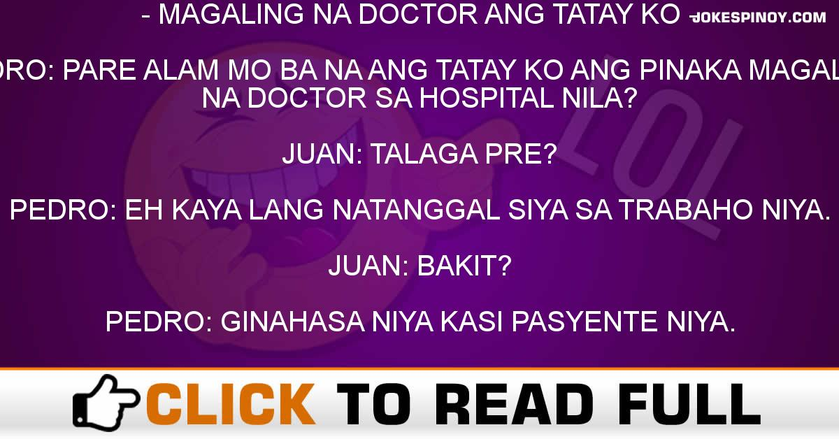 MAGALING NA DOCTOR ANG TATAY KO
