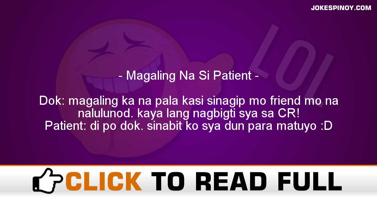 Magaling Na Si Patient