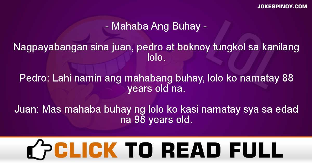 Mahaba Ang Buhay