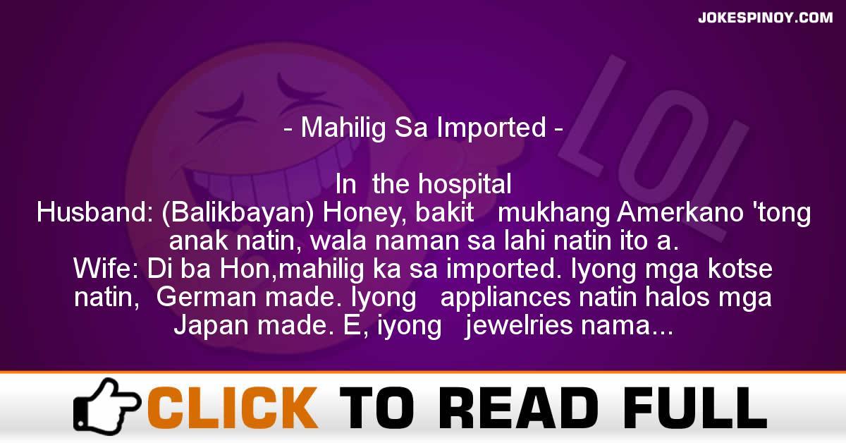 Mahilig Sa Imported