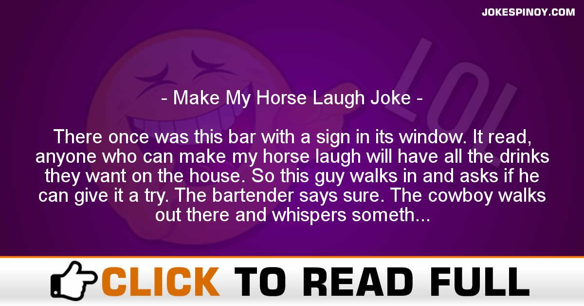 Make My Horse Laugh Joke