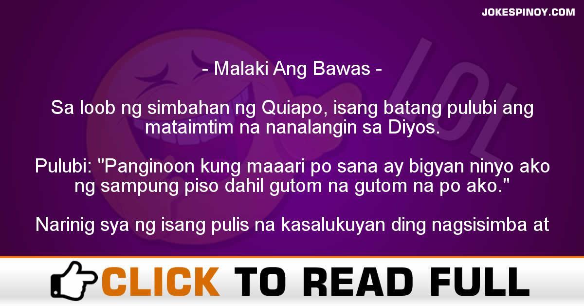 Malaki Ang Bawas