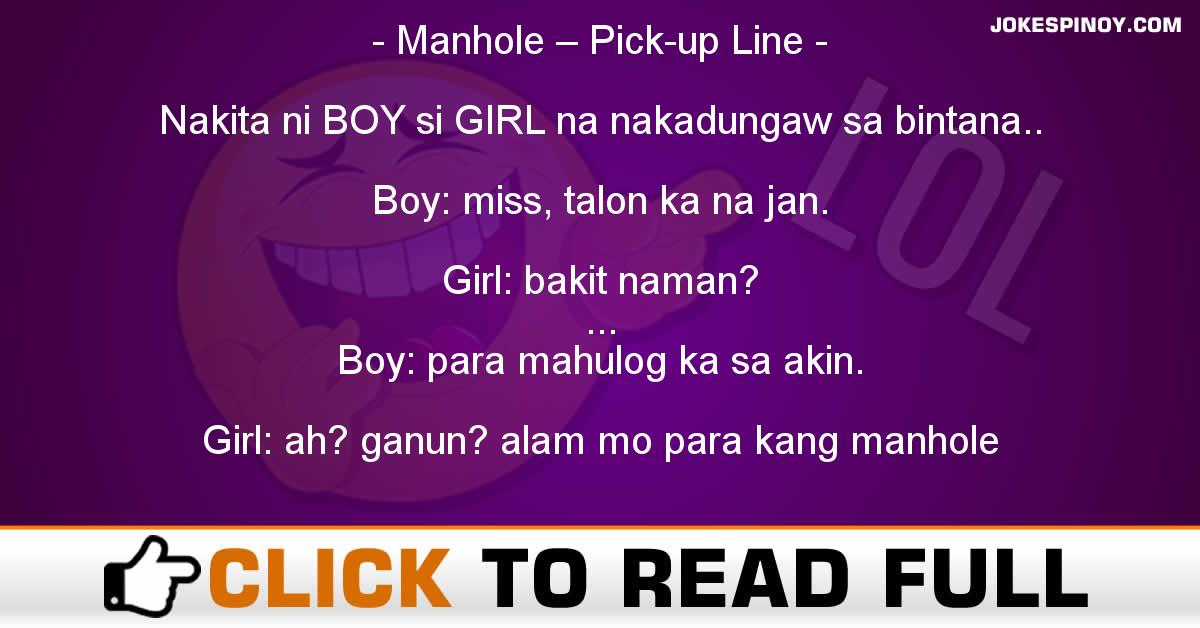 Manhole – Pick-up Line