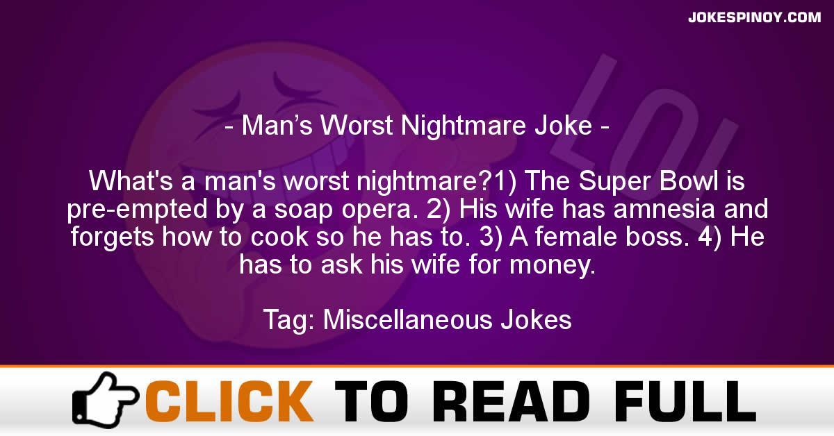 Man's Worst Nightmare Joke