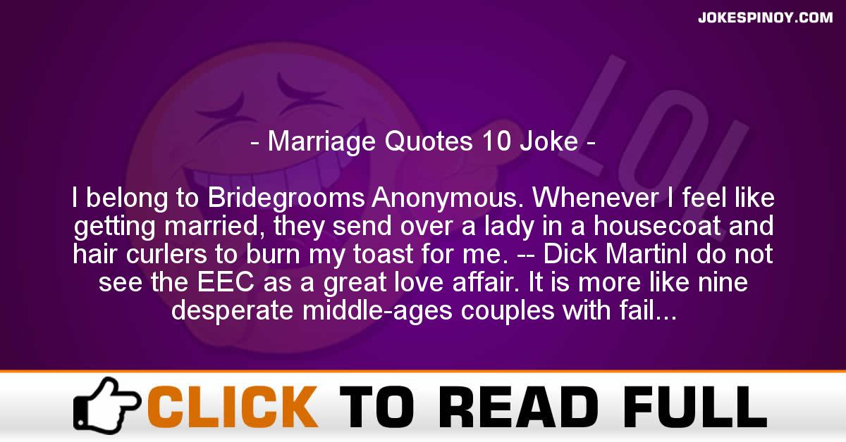 Marriage Quotes 10 Joke