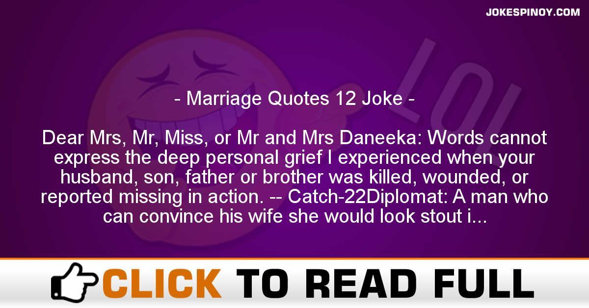 Marriage Quotes 12 Joke