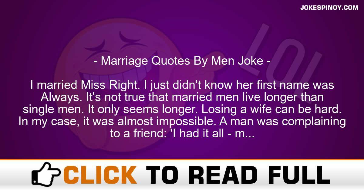 Marriage Quotes By Men Joke