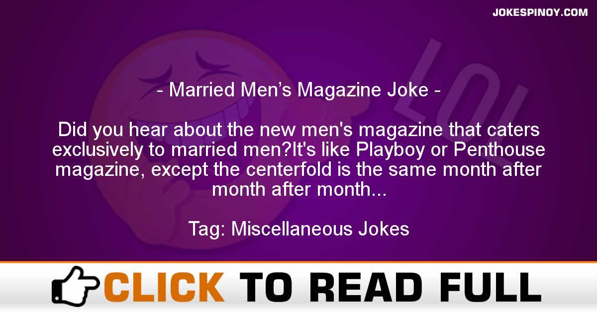 Married Men's Magazine Joke