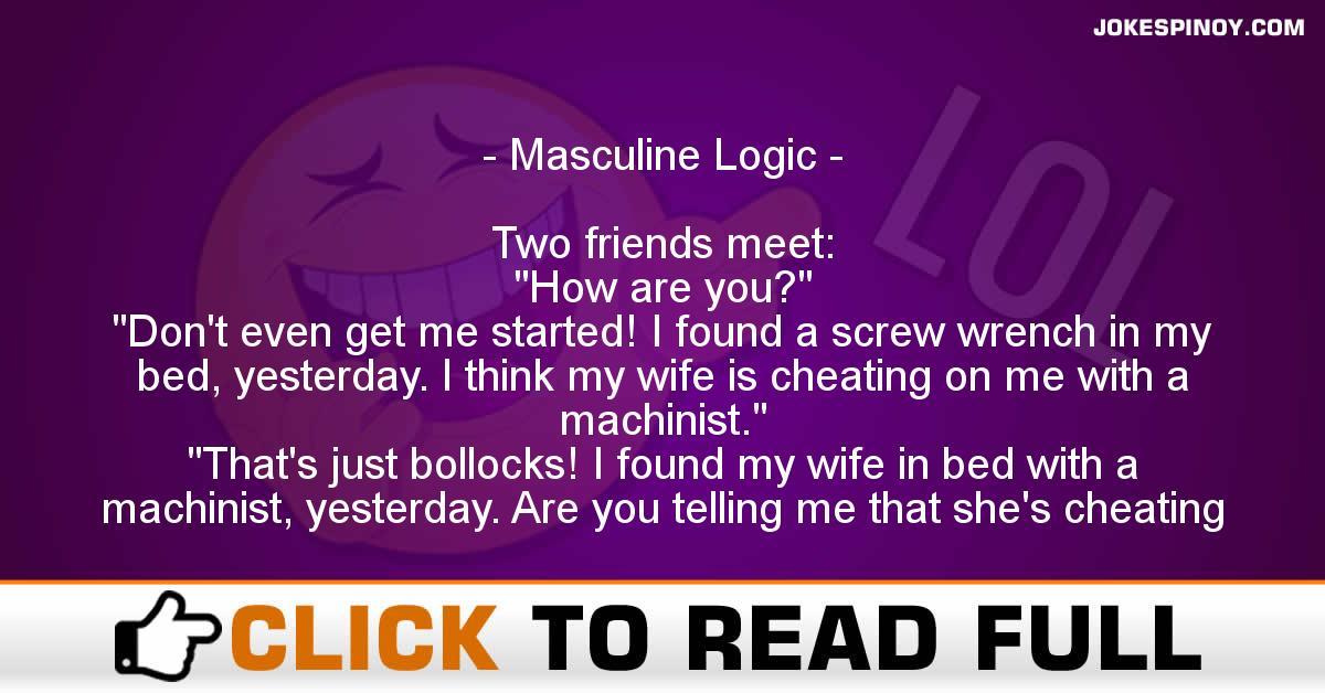 Masculine Logic