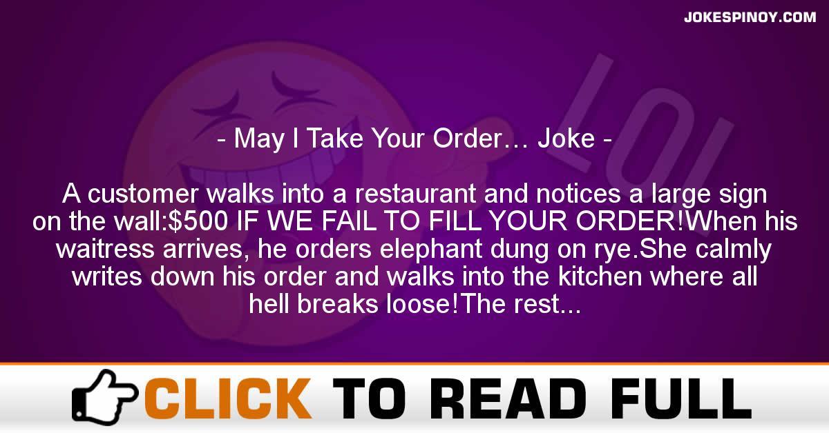 May I Take Your Order… Joke