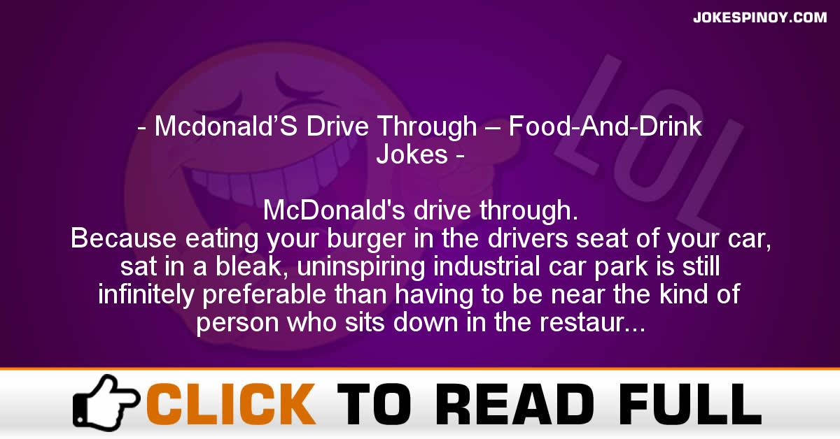 Mcdonald'S Drive Through – Food-And-Drink Jokes