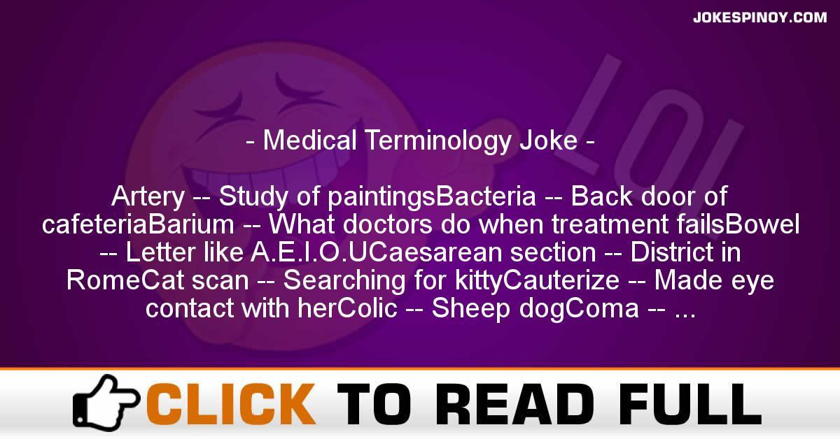 Medical Terminology Joke