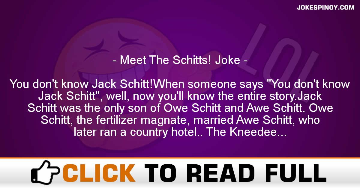 Meet The Schitts! Joke