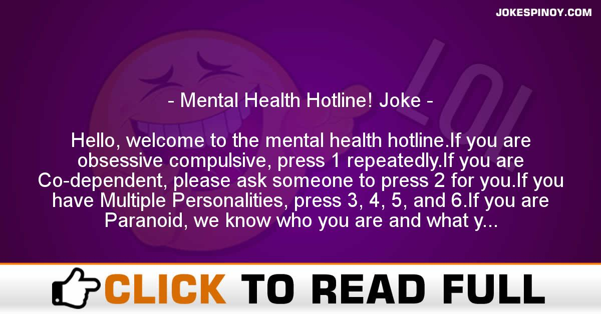 Mental Health Hotline! Joke
