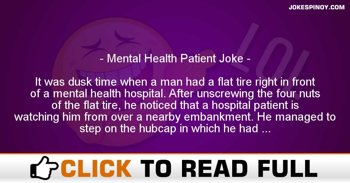 Mental Health Patient Joke
