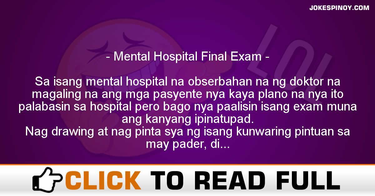Mental Hospital Final Exam