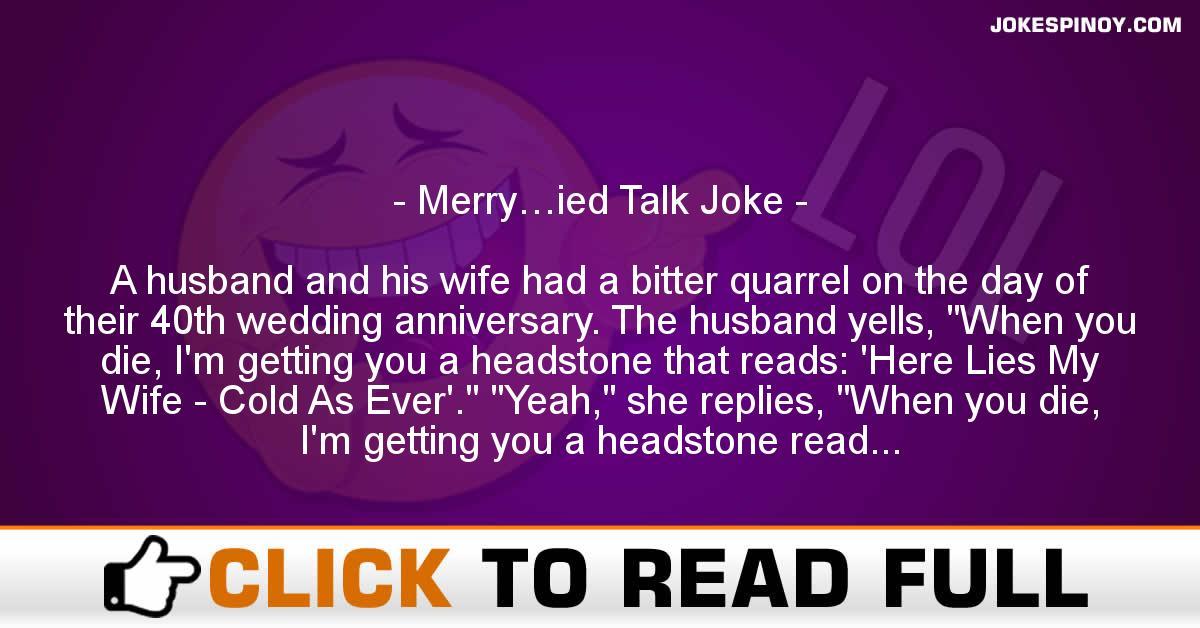 Merry…ied Talk Joke