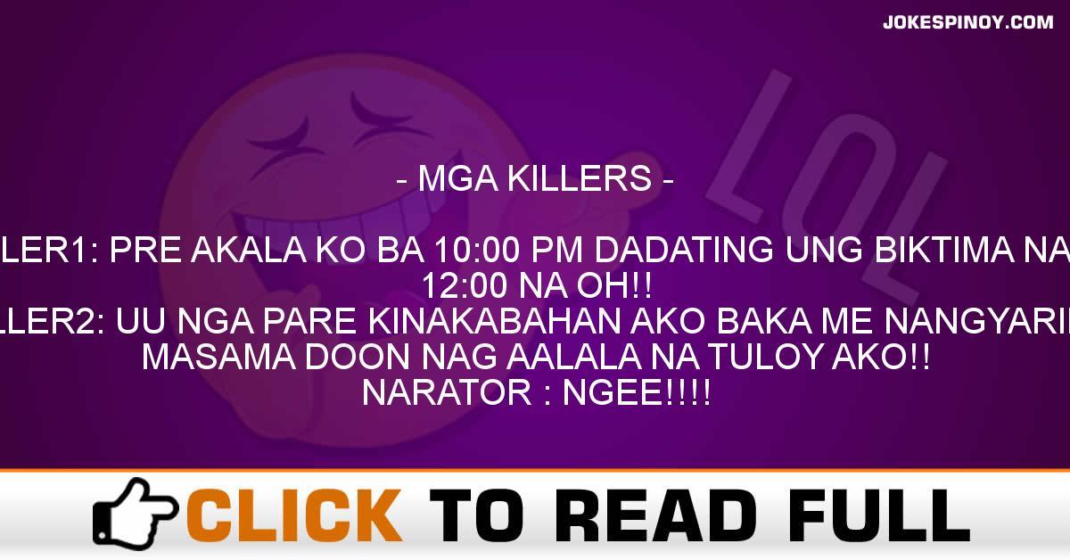 MGA KILLERS