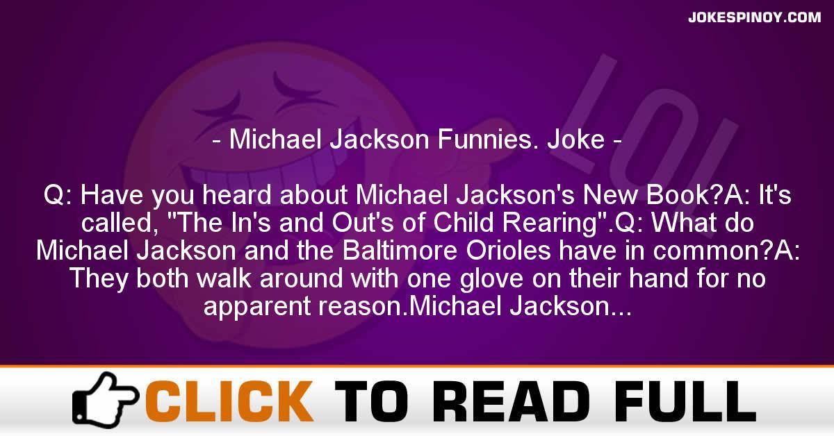 Michael Jackson Funnies. Joke