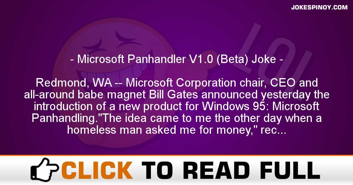 Microsoft Panhandler V1.0 (Beta) Joke