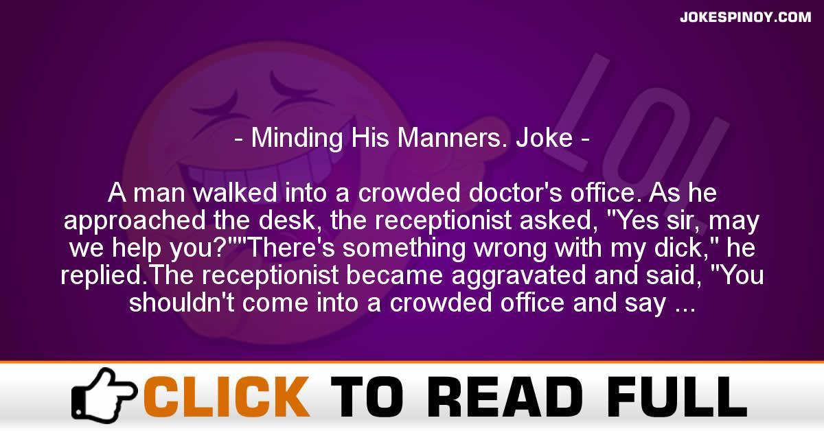 Minding His Manners. Joke