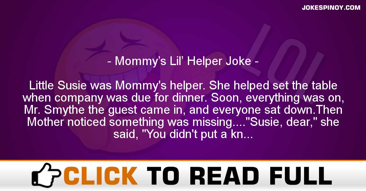 Mommy's Lil' Helper Joke