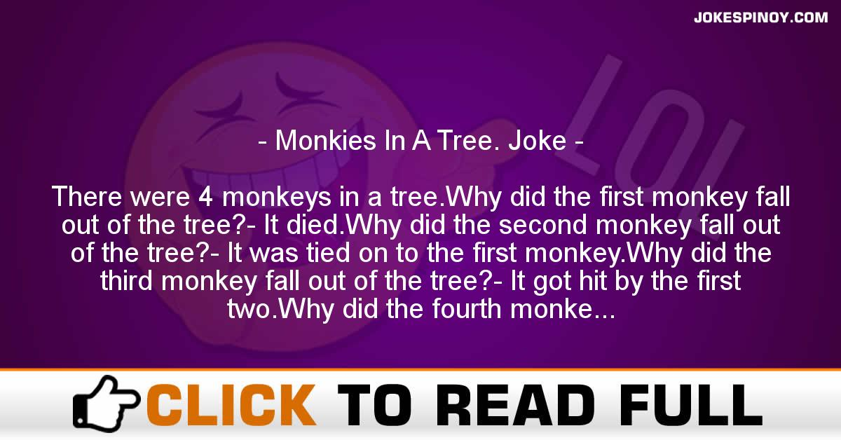 Monkies In A Tree. Joke