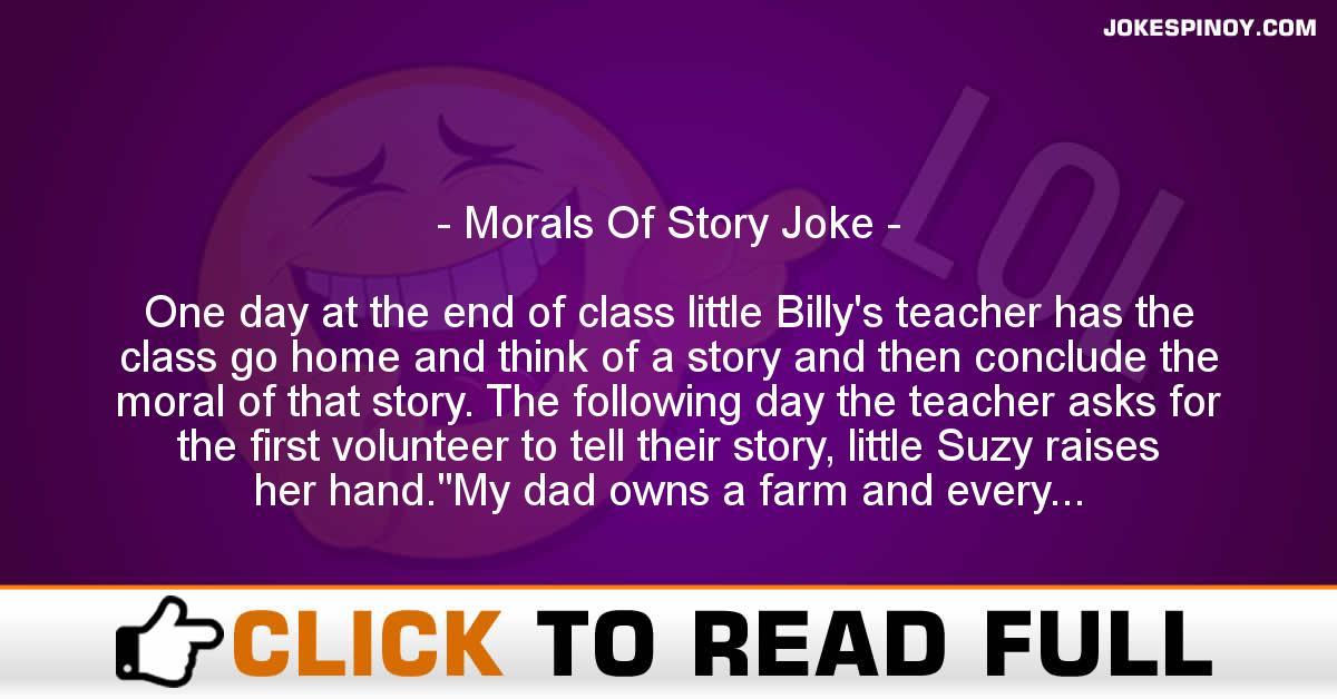 Morals Of Story Joke