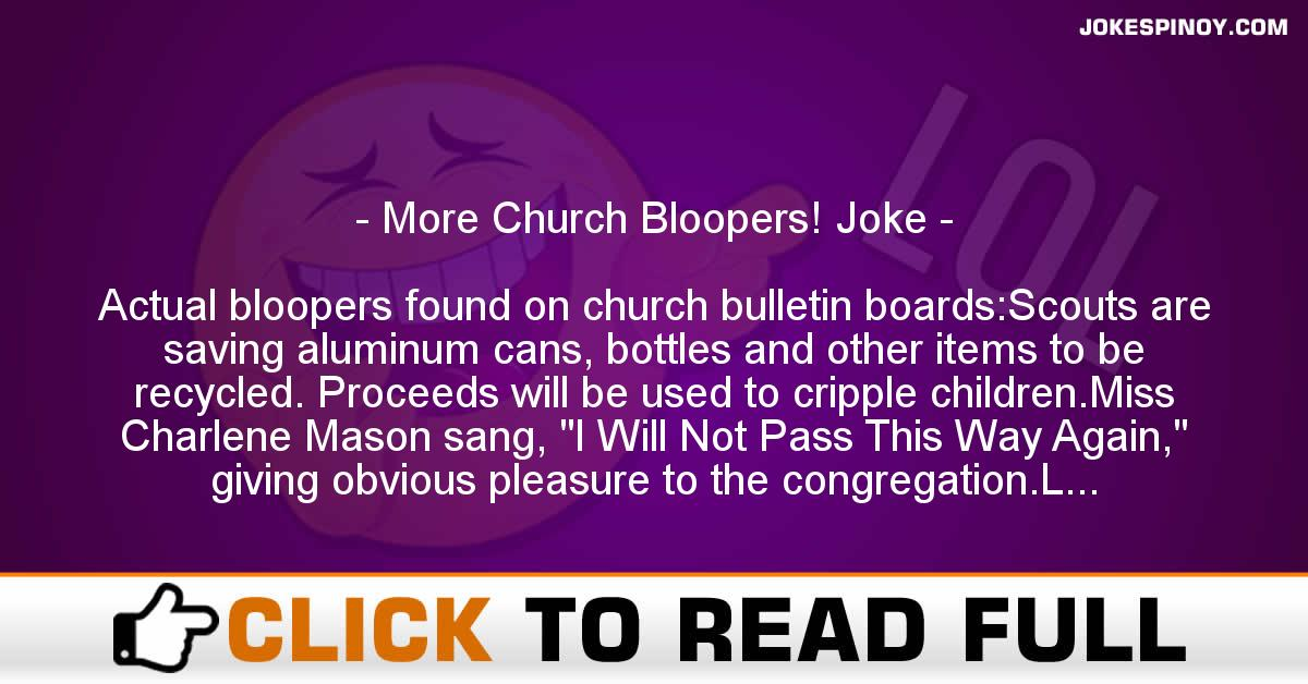 More Church Bloopers! Joke