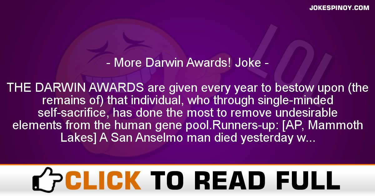 More Darwin Awards! Joke