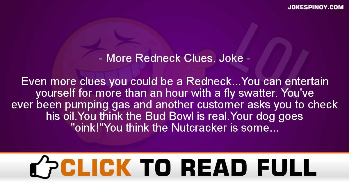 More Redneck Clues. Joke