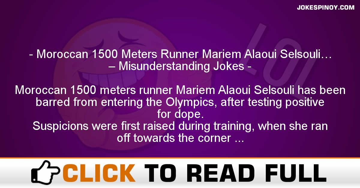 Moroccan 1500 Meters Runner Mariem Alaoui Selsouli… – Misunderstanding Jokes