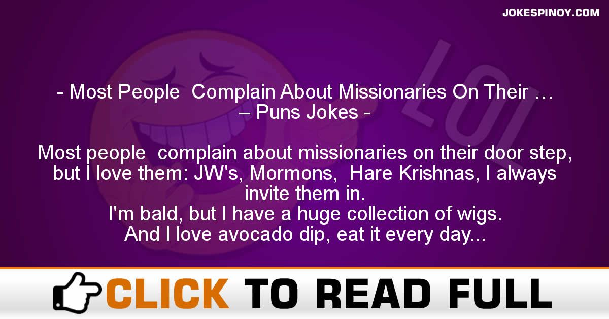 Most People  Complain About Missionaries On Their … – Puns Jokes