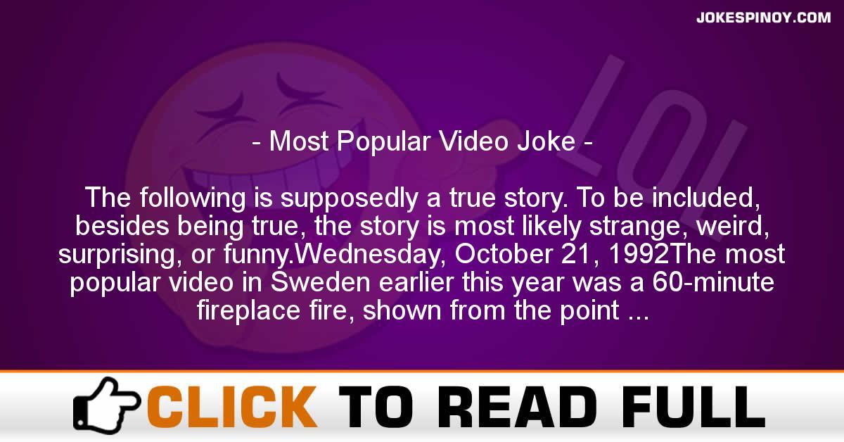 Most Popular Video Joke