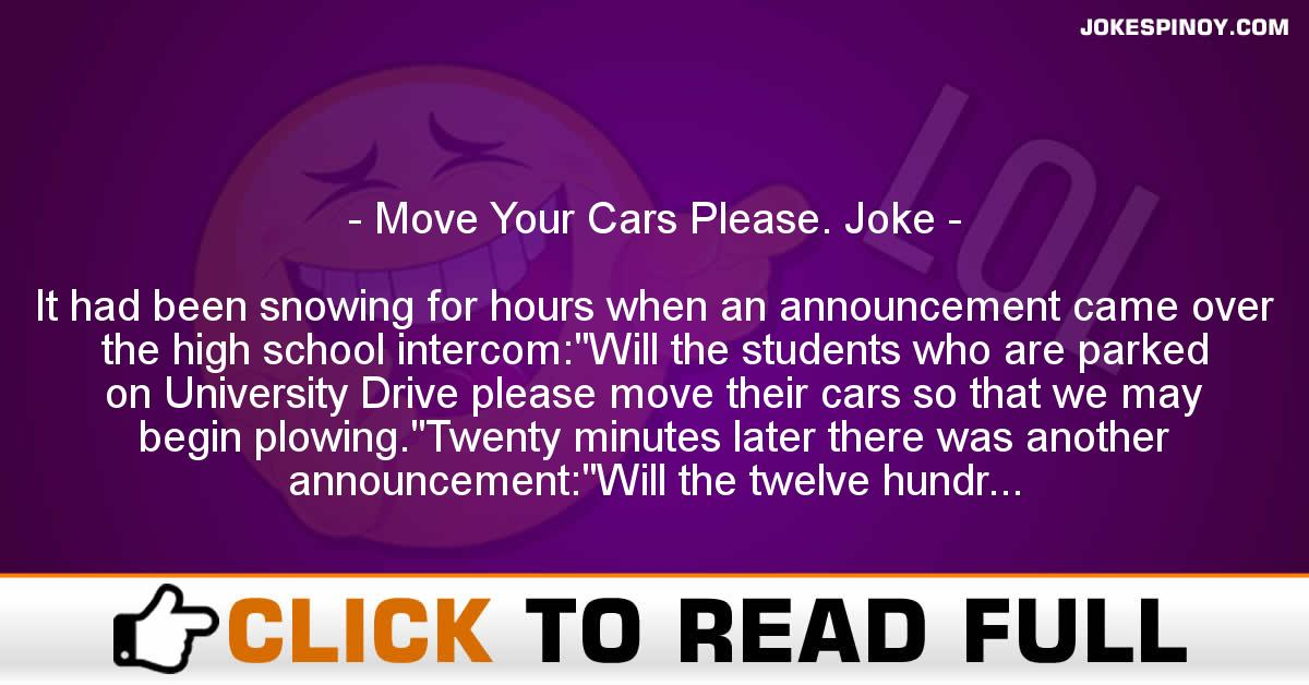 Move Your Cars Please. Joke