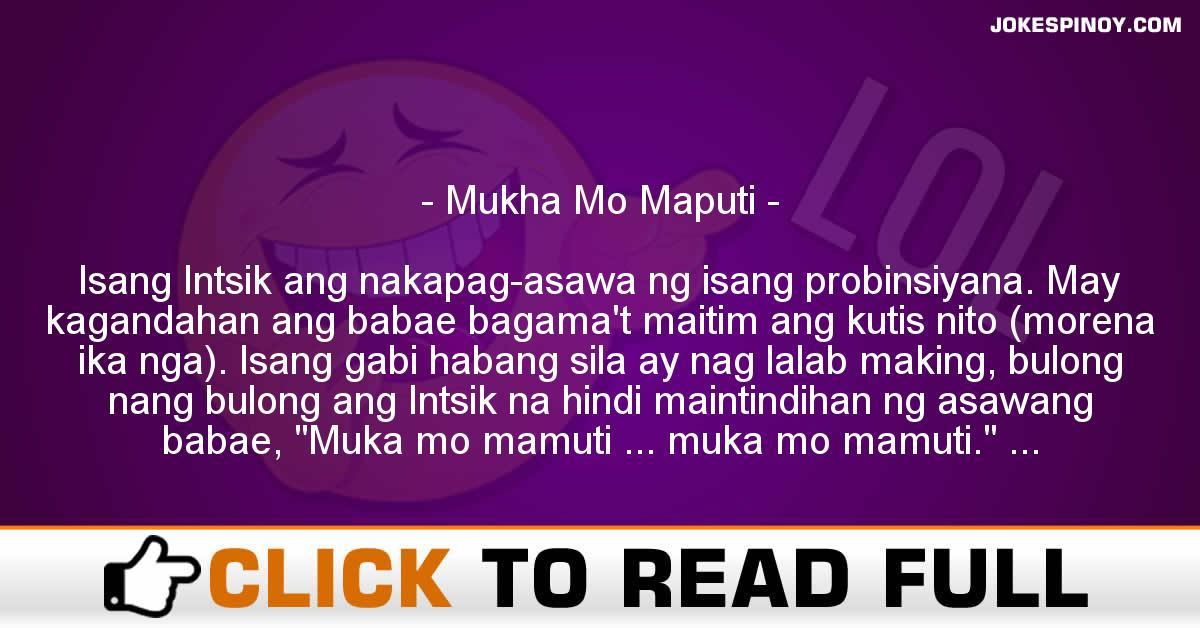 Mukha Mo Maputi